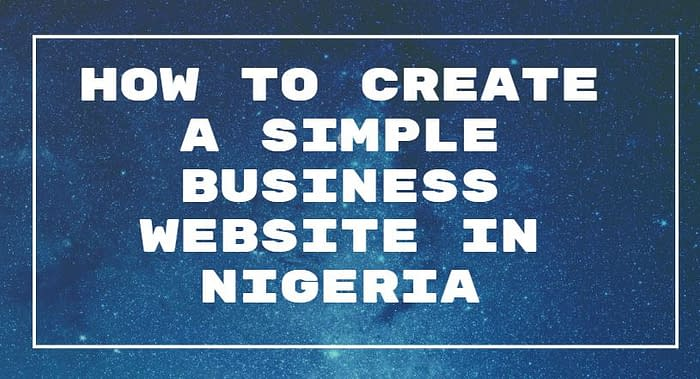 create a simple business website in nigeria